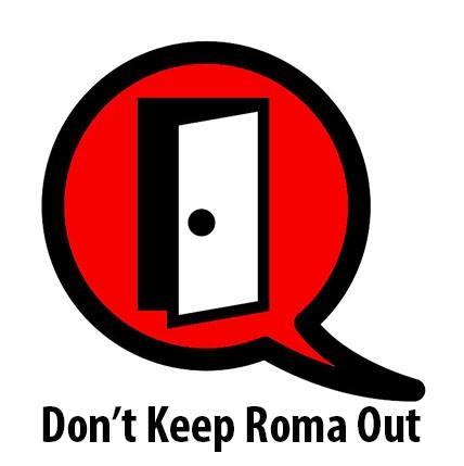Don't Keep Roma Out